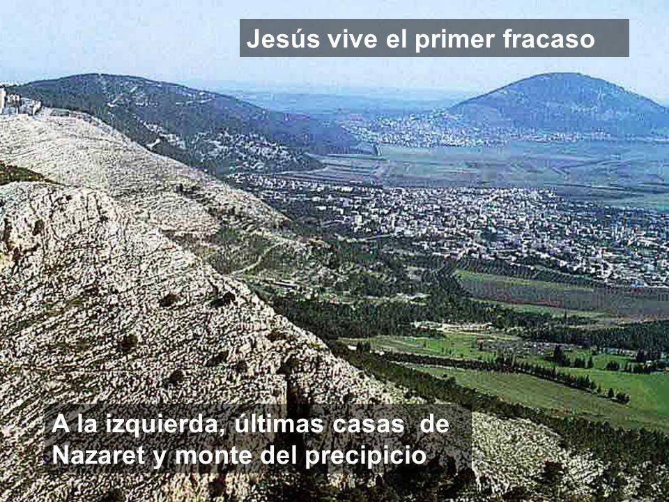 Jesús vive el primer fracaso