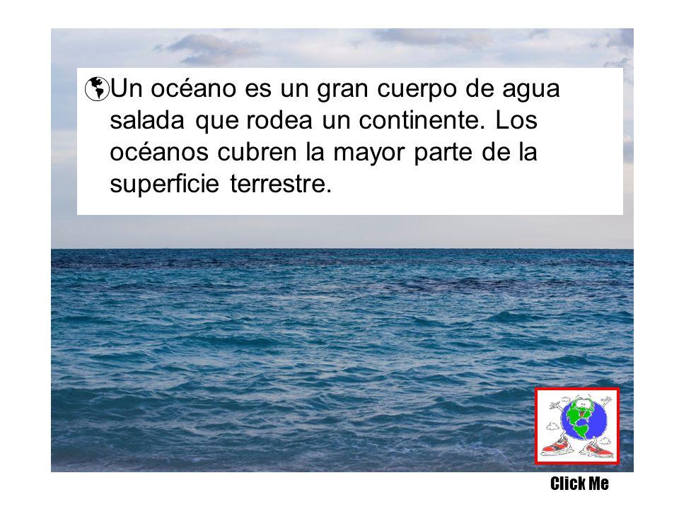 Un océano es un gran cuerpo de agua salada que rodea un continente