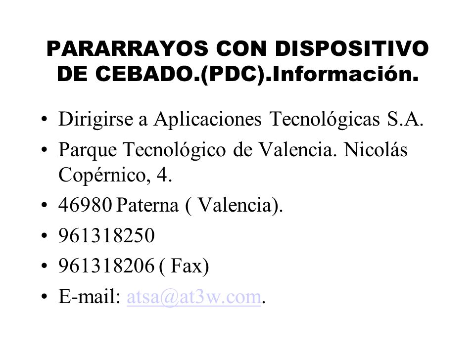 PARARRAYOS CON DISPOSITIVO DE CEBADO.(PDC).Información.
