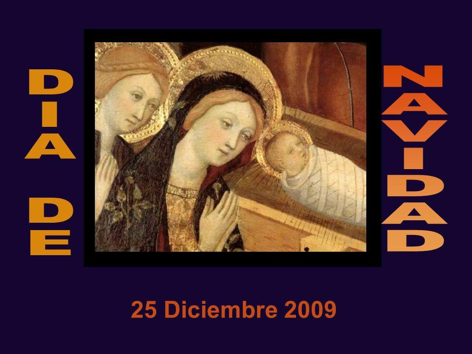 N A V I D D I A E 25 Diciembre 2009