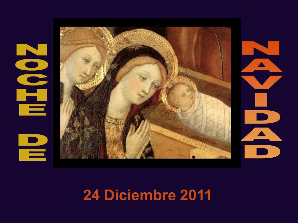 N A V I D N O C H E D 24 Diciembre 2011