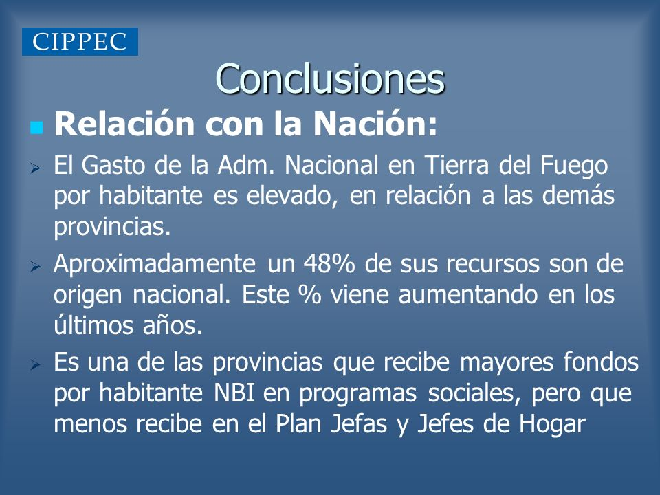 Conclusiones Relación con la Nación: