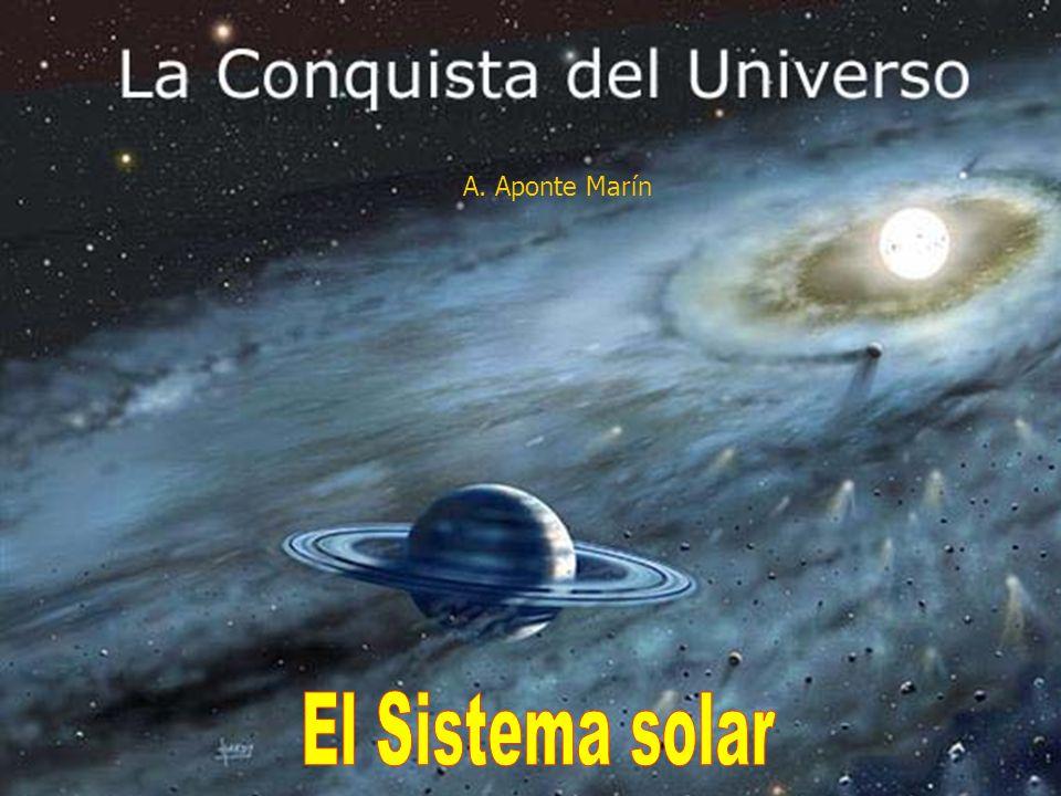 A. Aponte Marín El Sistema solar A. Aponte