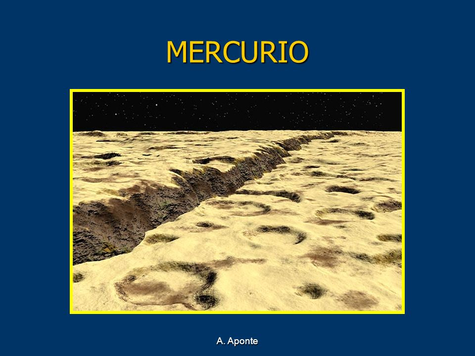 MERCURIO Recreación de la superficie de Mercurio A. Aponte