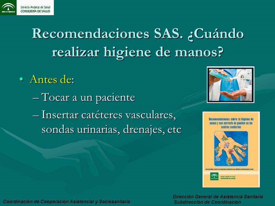 Recomendaciones SAS. ¿Cuándo realizar higiene de manos