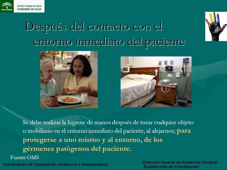 Después del contacto con el entorno inmediato del paciente