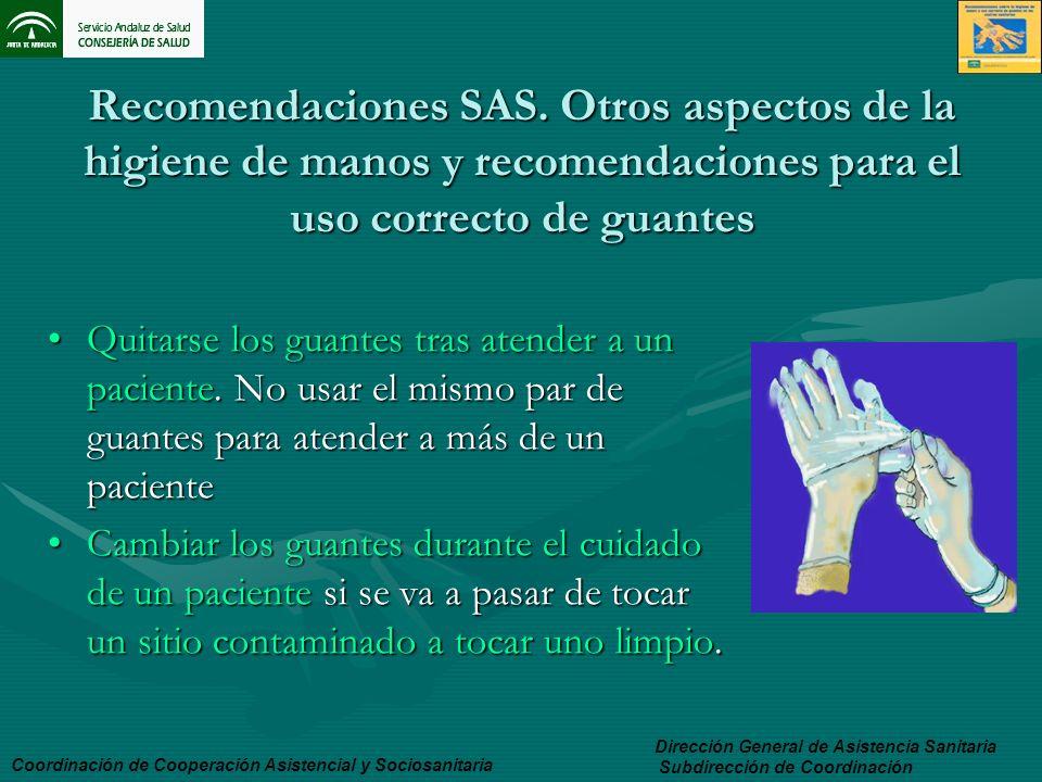 Recomendaciones SAS. Otros aspectos de la higiene de manos y recomendaciones para el uso correcto de guantes