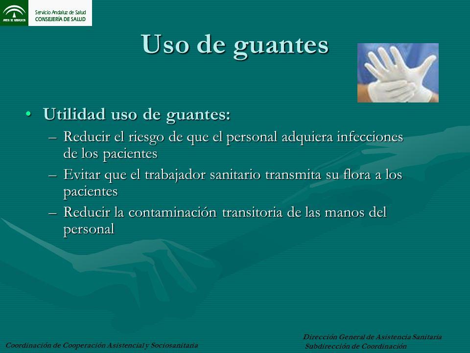Uso de guantes Utilidad uso de guantes: