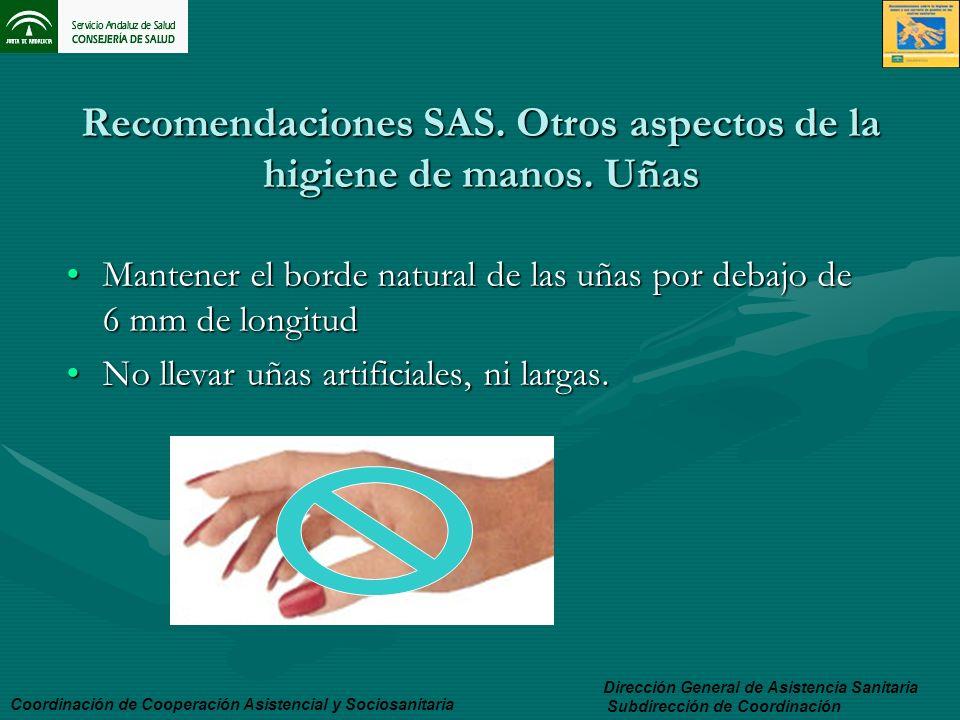 Recomendaciones SAS. Otros aspectos de la higiene de manos. Uñas