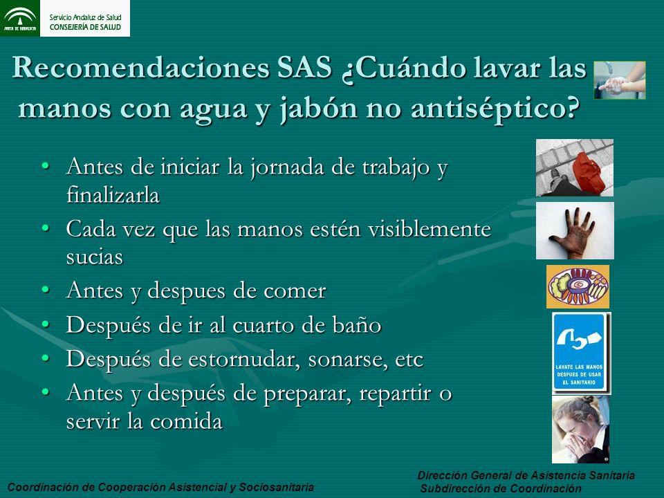 Recomendaciones SAS ¿Cuándo lavar las manos con agua y jabón no antiséptico