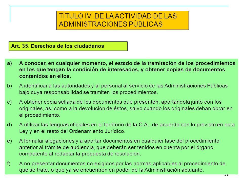 TÍTULO IV. DE LA ACTIVIDAD DE LAS ADMINISTRACIONES PÚBLICAS