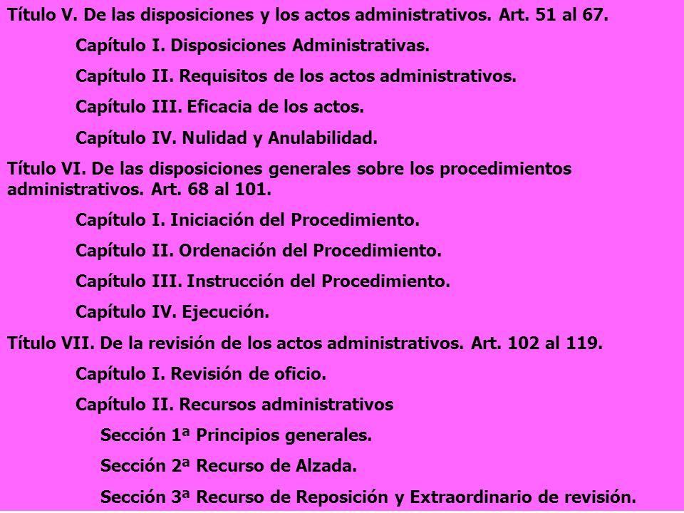 Título V. De las disposiciones y los actos administrativos. Art