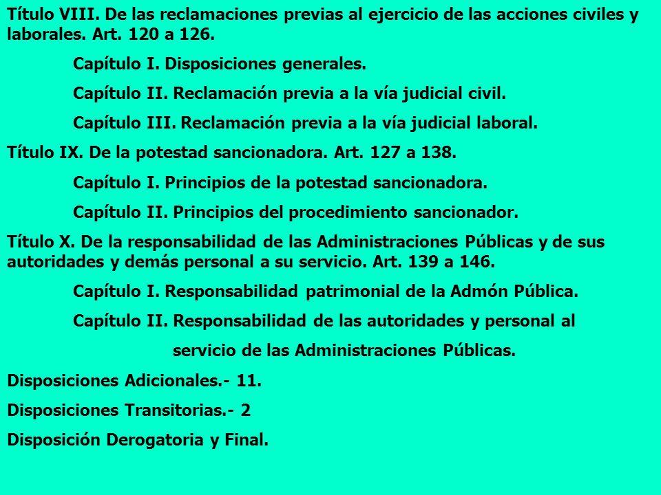 Título VIII. De las reclamaciones previas al ejercicio de las acciones civiles y laborales. Art. 120 a 126.