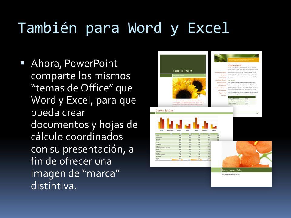 También para Word y Excel