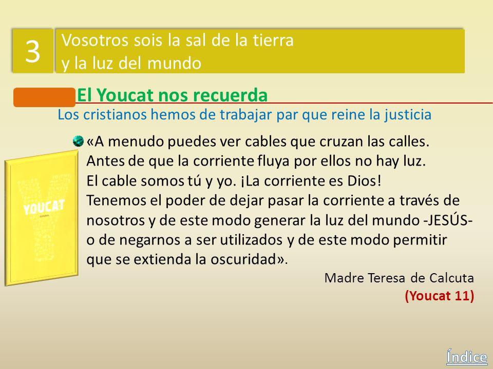 Los cristianos hemos de trabajar par que reine la justicia