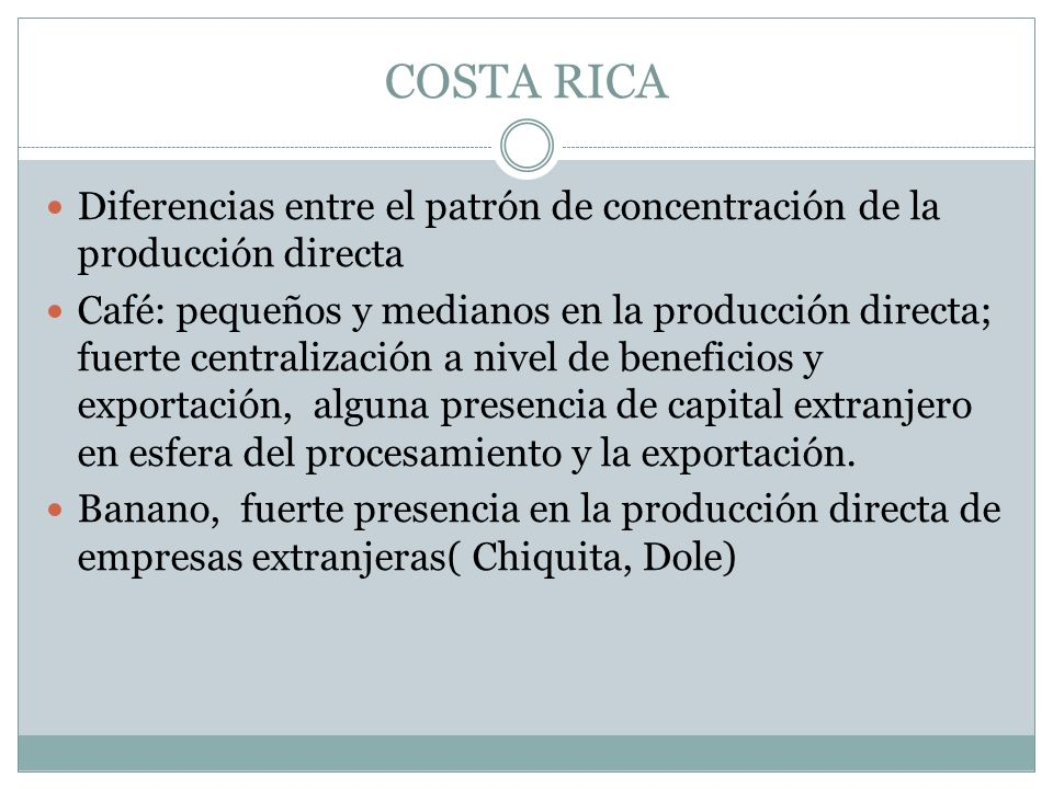 COSTA RICA Diferencias entre el patrón de concentración de la producción directa.