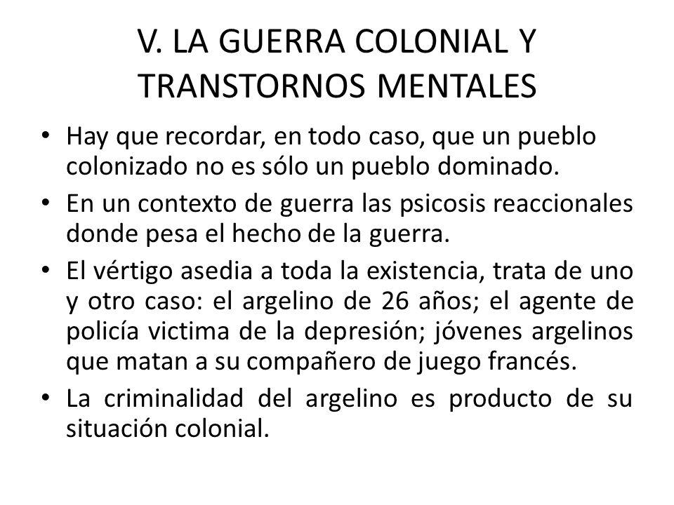 V. LA GUERRA COLONIAL Y TRANSTORNOS MENTALES