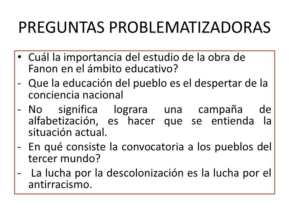 PREGUNTAS PROBLEMATIZADORAS