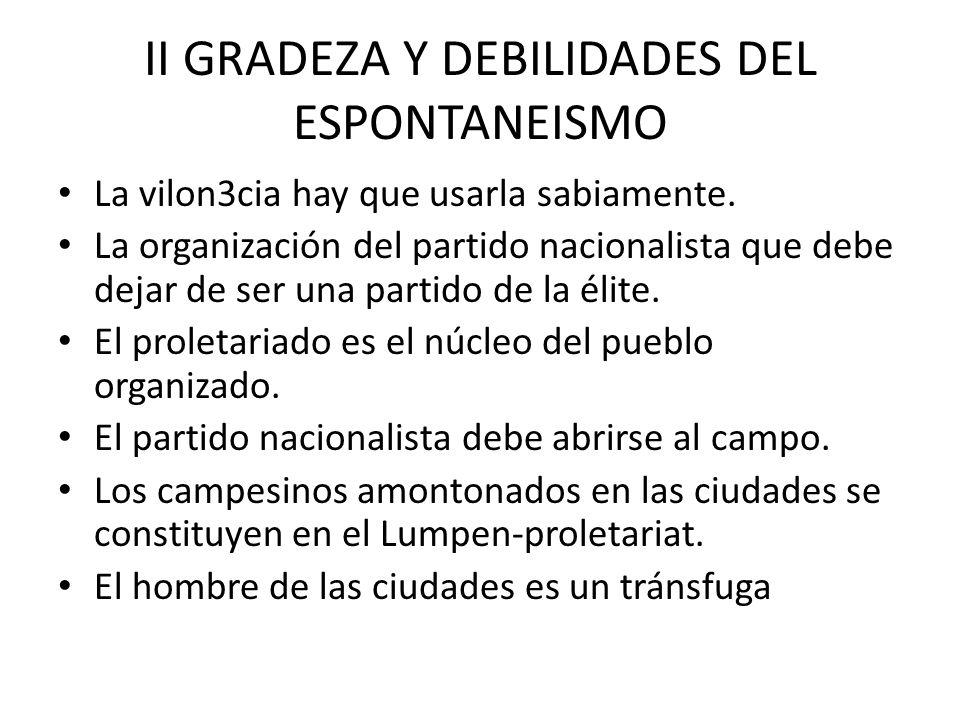 II GRADEZA Y DEBILIDADES DEL ESPONTANEISMO