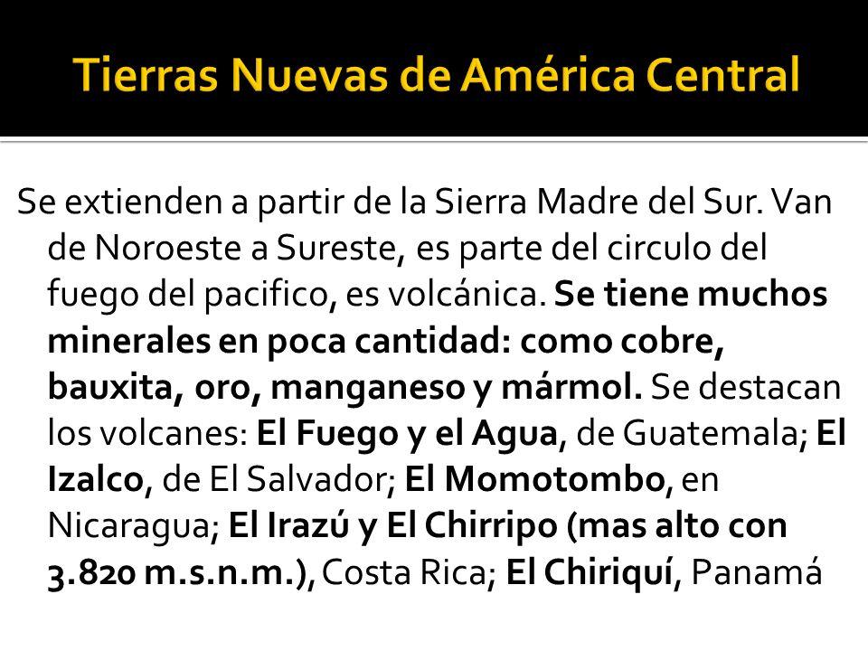 Tierras Nuevas de América Central