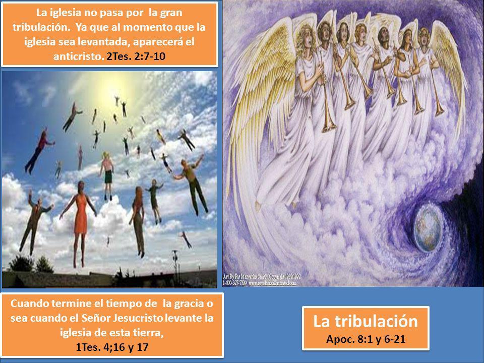 La iglesia no pasa por la gran tribulación