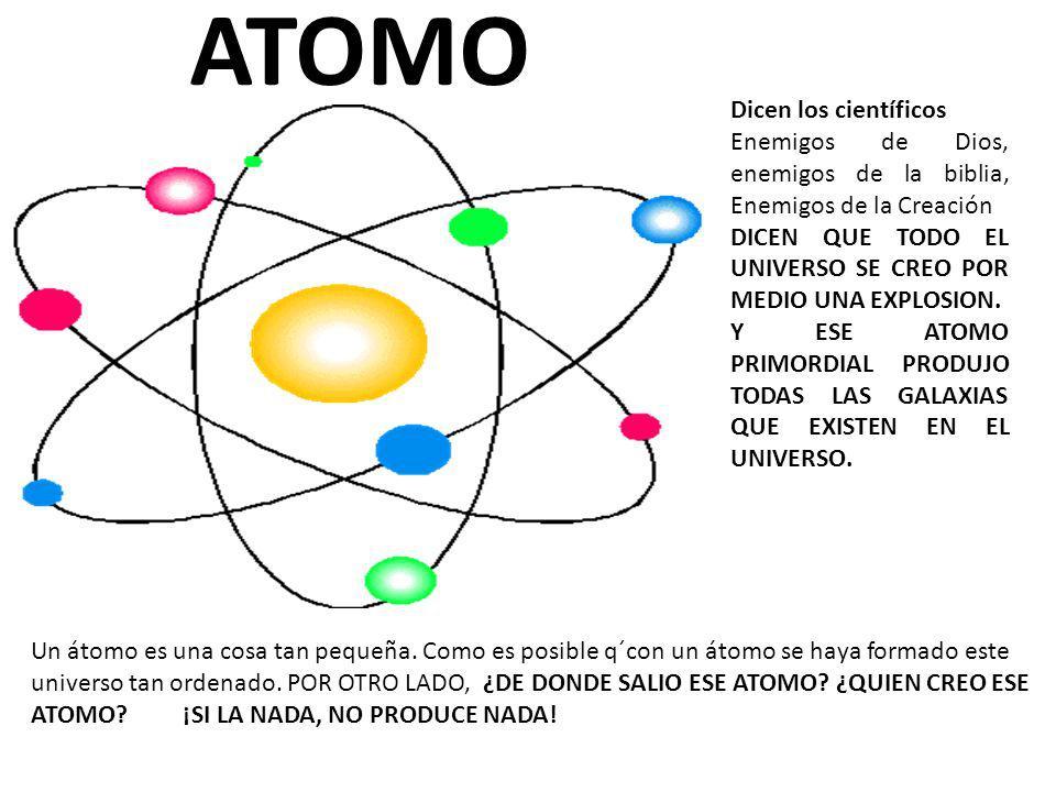 ATOMO Dicen los científicos