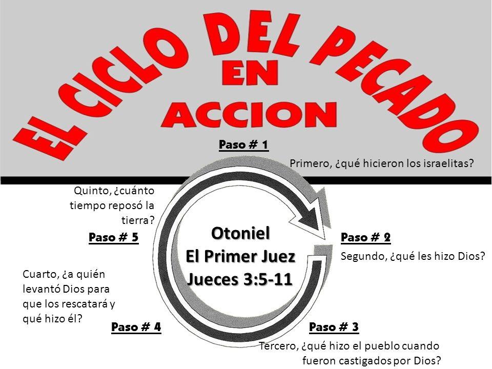 Otoniel El Primer Juez Jueces 3:5-11