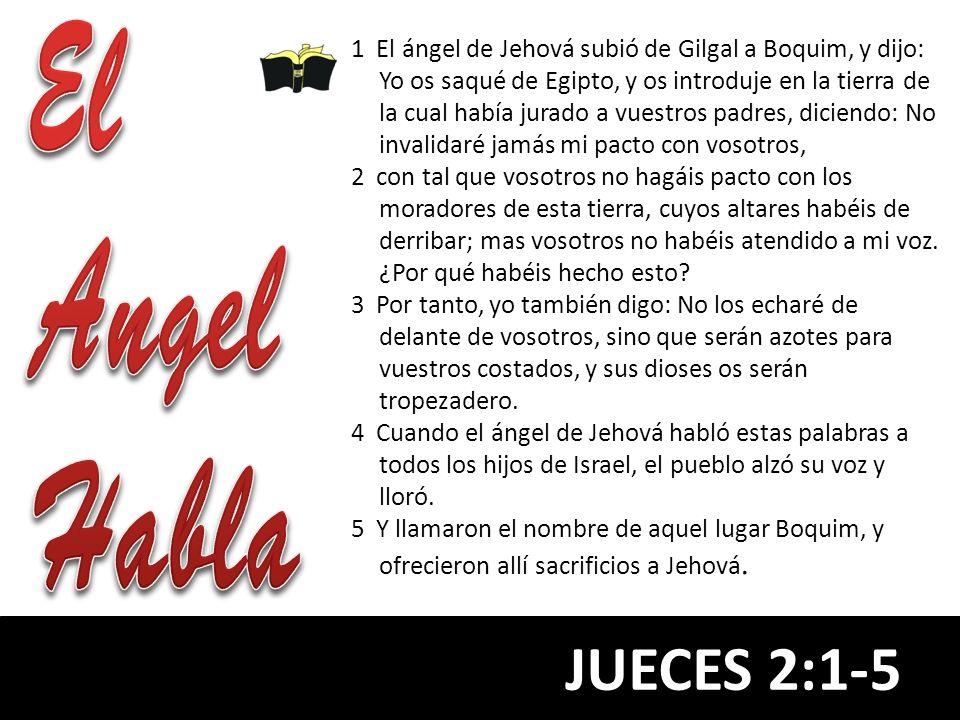 El Angel Habla JUECES 2:1-5