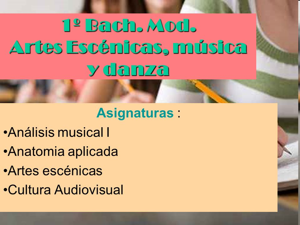 1º Bach. Mod. Artes Escénicas, música y danza