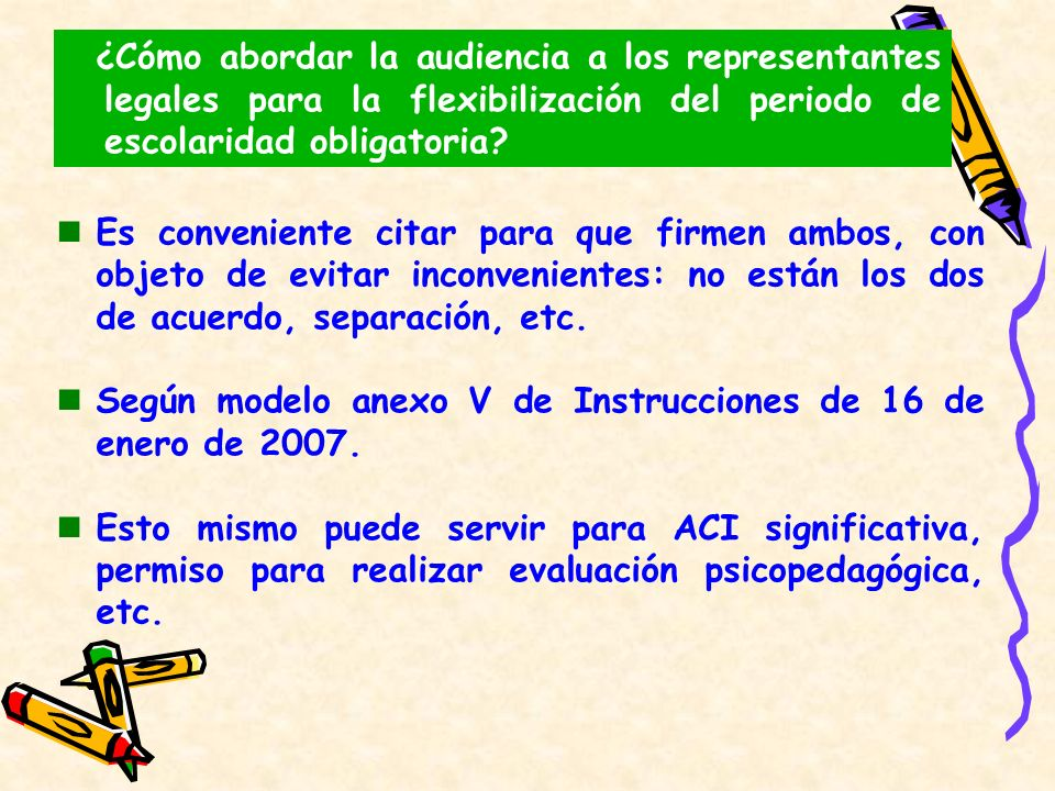 ¿Cómo abordar la audiencia a los representantes legales para la flexibilización del periodo de escolaridad obligatoria
