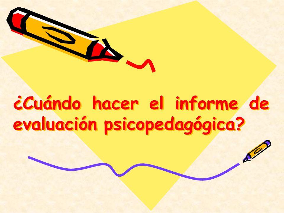 ¿Cuándo hacer el informe de evaluación psicopedagógica