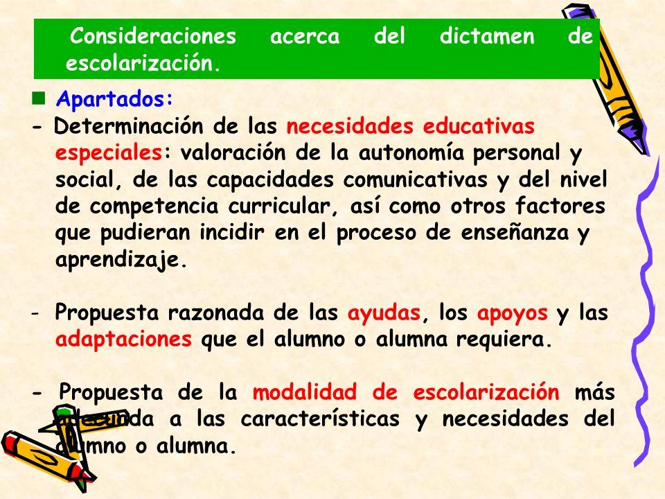 Consideraciones acerca del dictamen de escolarización.