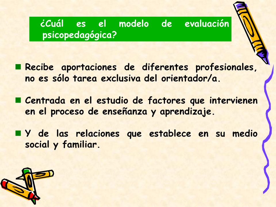 ¿Cuál es el modelo de evaluación psicopedagógica
