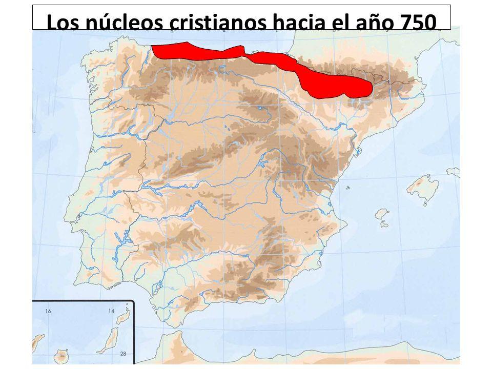 Los núcleos cristianos hacia el año 750