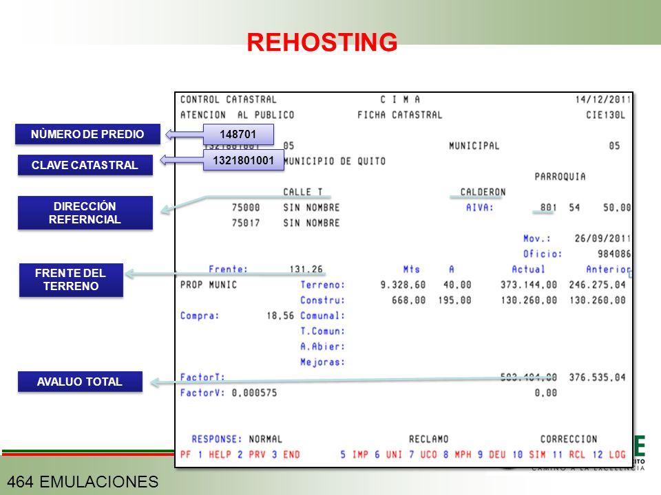 REHOSTING 464 EMULACIONES NÙMERO DE PREDIO 148701 1321801001