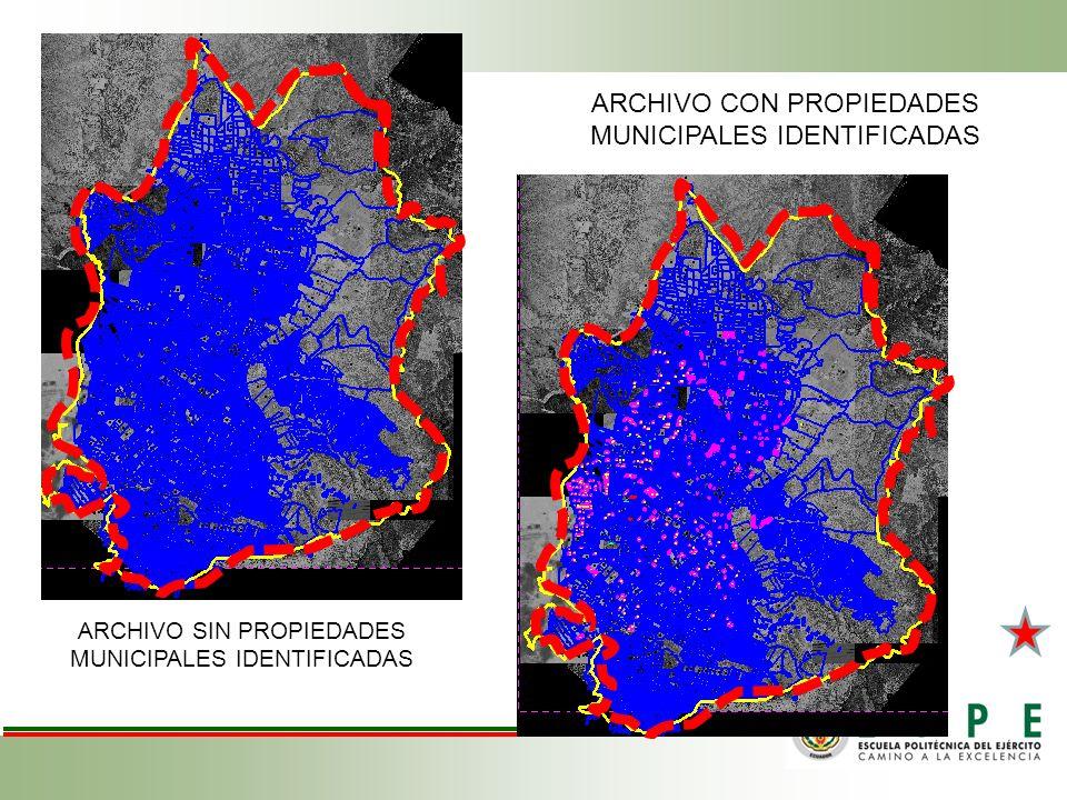 ARCHIVO CON PROPIEDADES MUNICIPALES IDENTIFICADAS