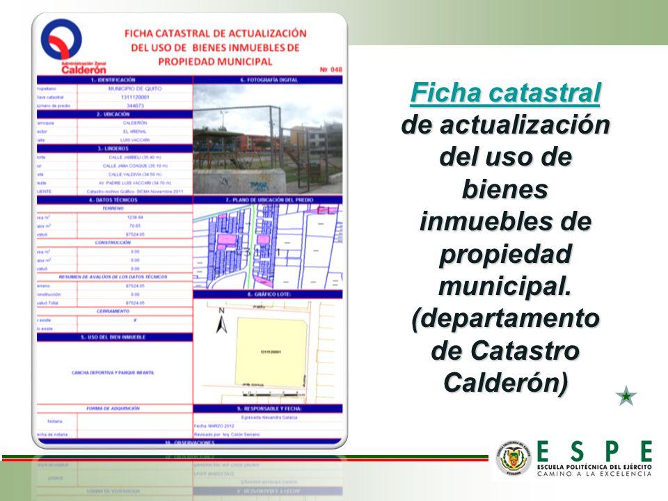 Ficha catastral de actualización del uso de bienes inmuebles de propiedad municipal.