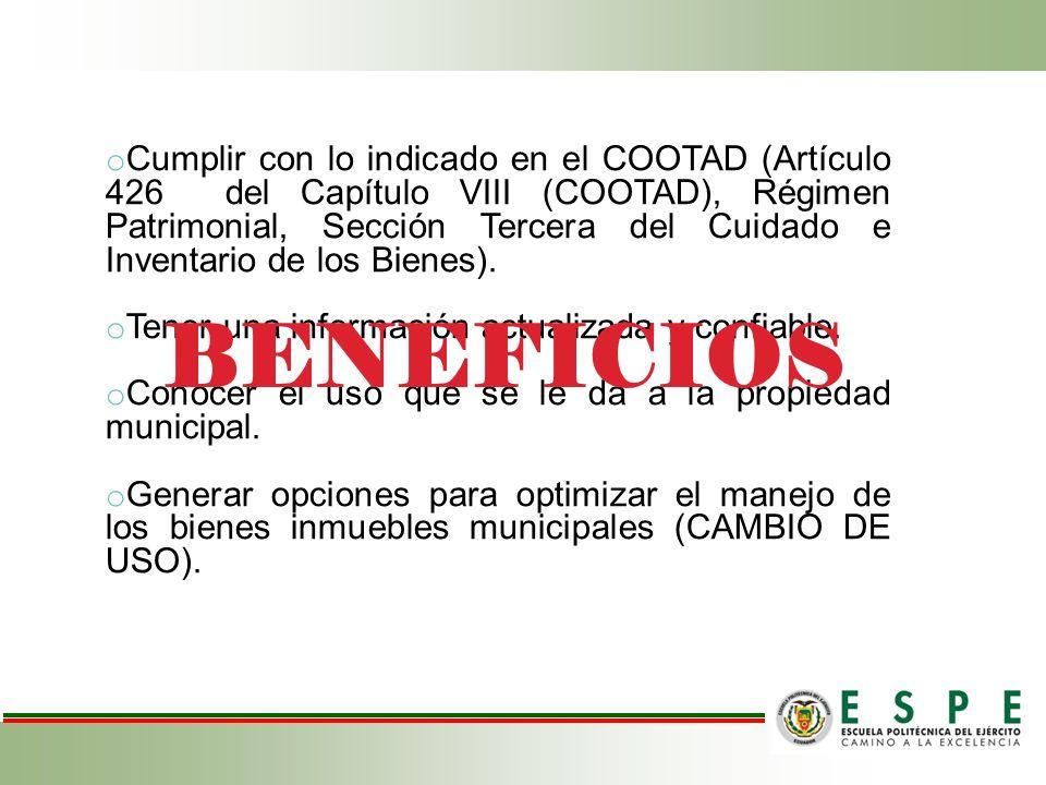 Cumplir con lo indicado en el COOTAD (Artículo 426 del Capítulo VIII (COOTAD), Régimen Patrimonial, Sección Tercera del Cuidado e Inventario de los Bienes).