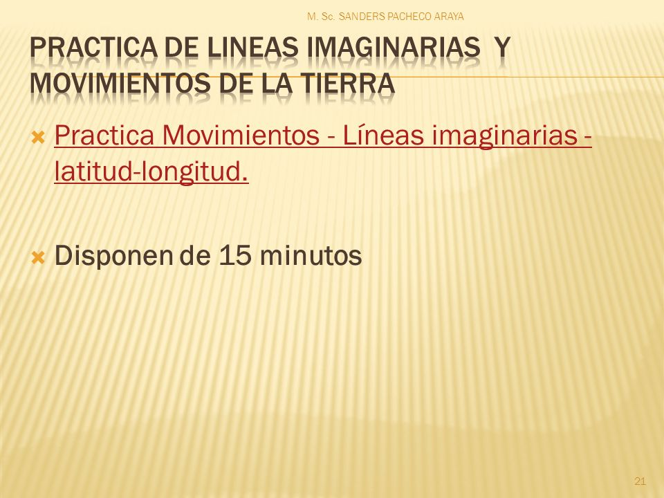 PRACTICA DE LINEAS IMAGINARIAS Y MOVIMIENTOS DE LA TIERRA