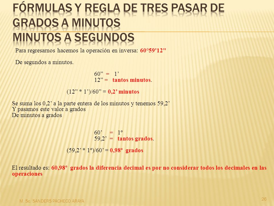 Fórmulas y regla de tres pasar de grados a minutos minutos a segundos
