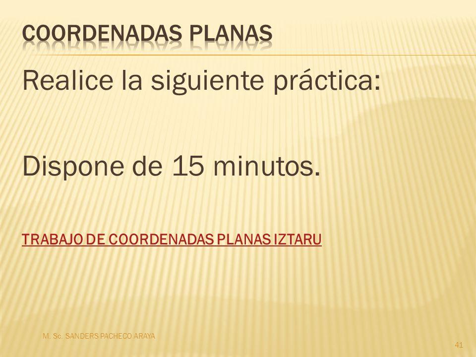 Realice la siguiente práctica: Dispone de 15 minutos.