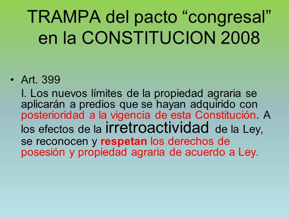TRAMPA del pacto congresal en la CONSTITUCION 2008