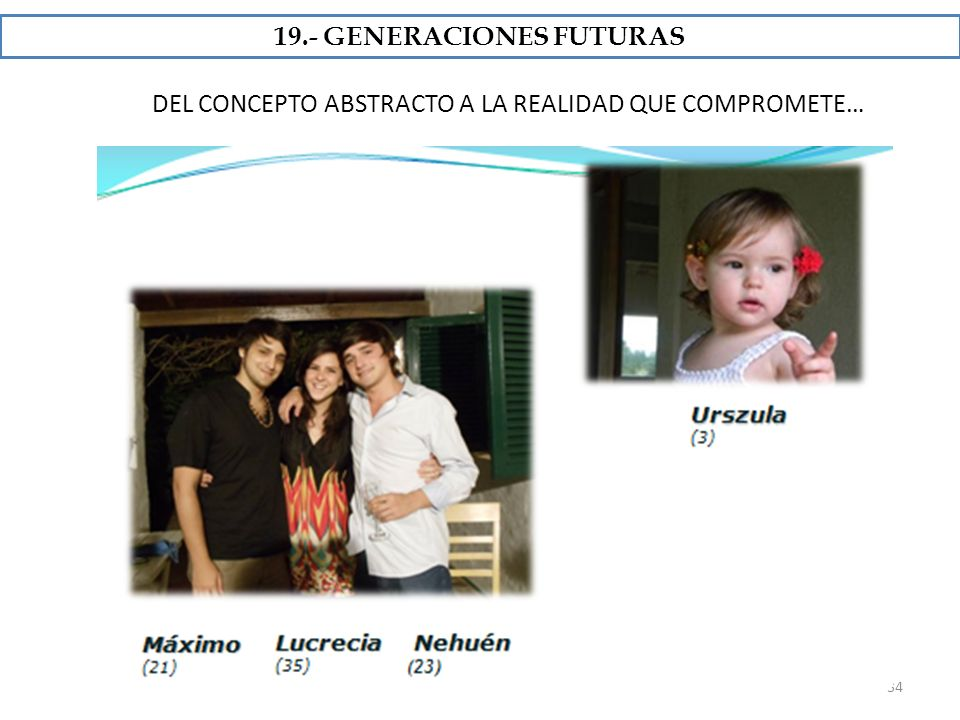 19.- GENERACIONES FUTURAS