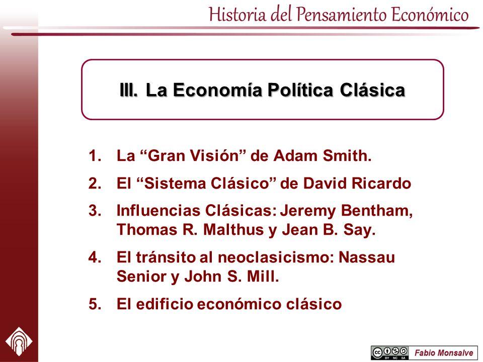 III. La Economía Política Clásica