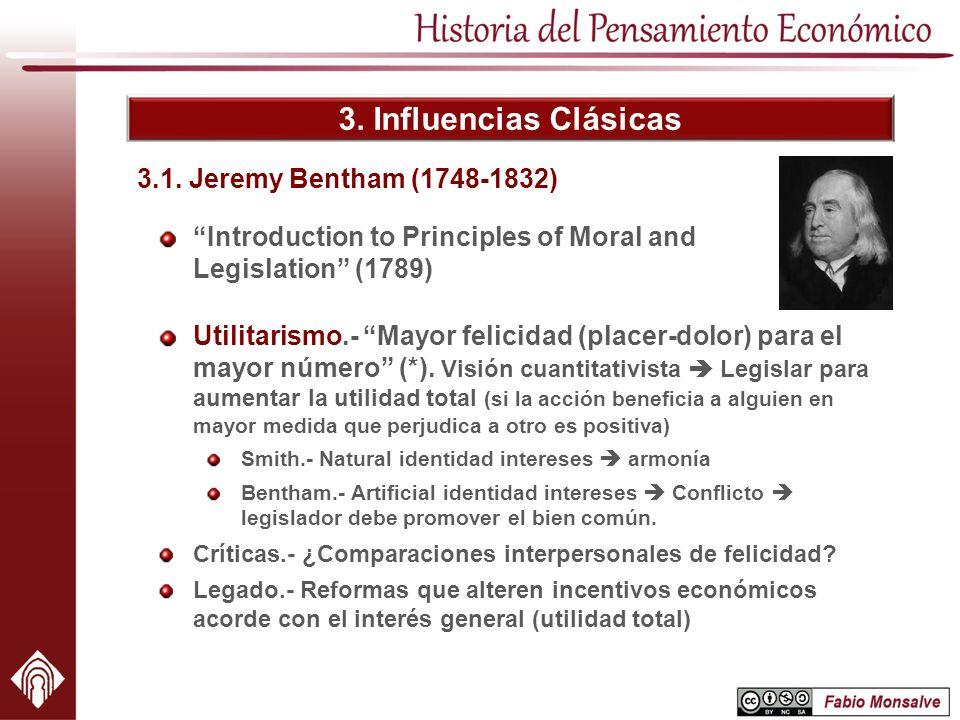 3. Influencias Clásicas 3.1. Jeremy Bentham (1748-1832)