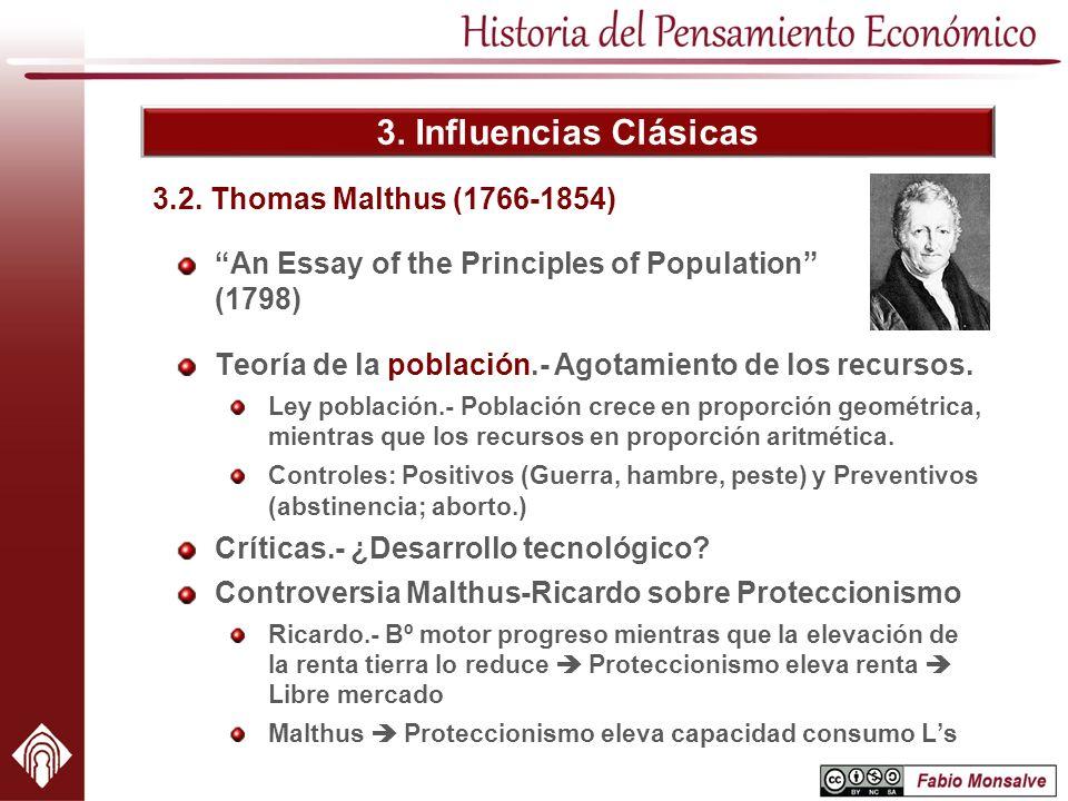 3. Influencias Clásicas 3.2. Thomas Malthus (1766-1854)