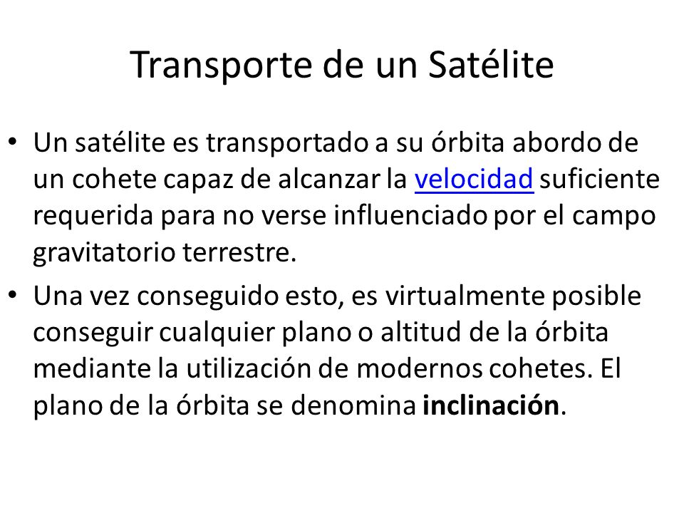 Transporte de un Satélite