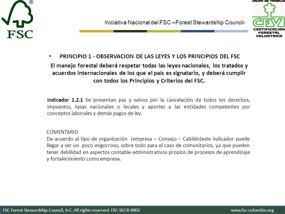 PRINCIPIO 1 - OBSERVACION DE LAS LEYES Y LOS PRINCIPIOS DEL FSC