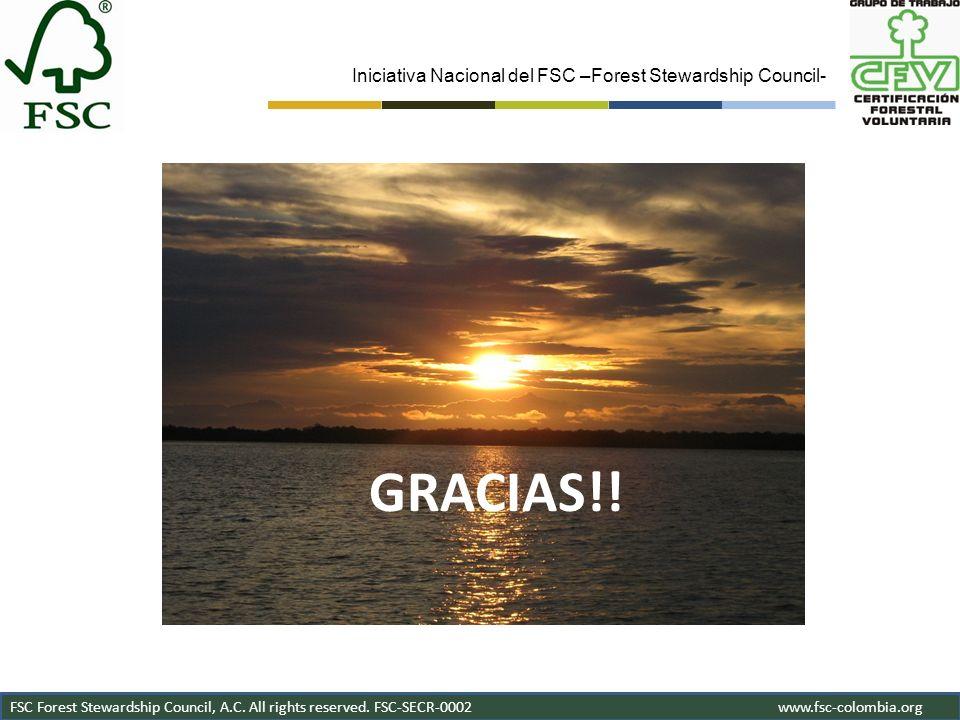 GRACIAS!! Iniciativa Nacional del FSC –Forest Stewardship Council-