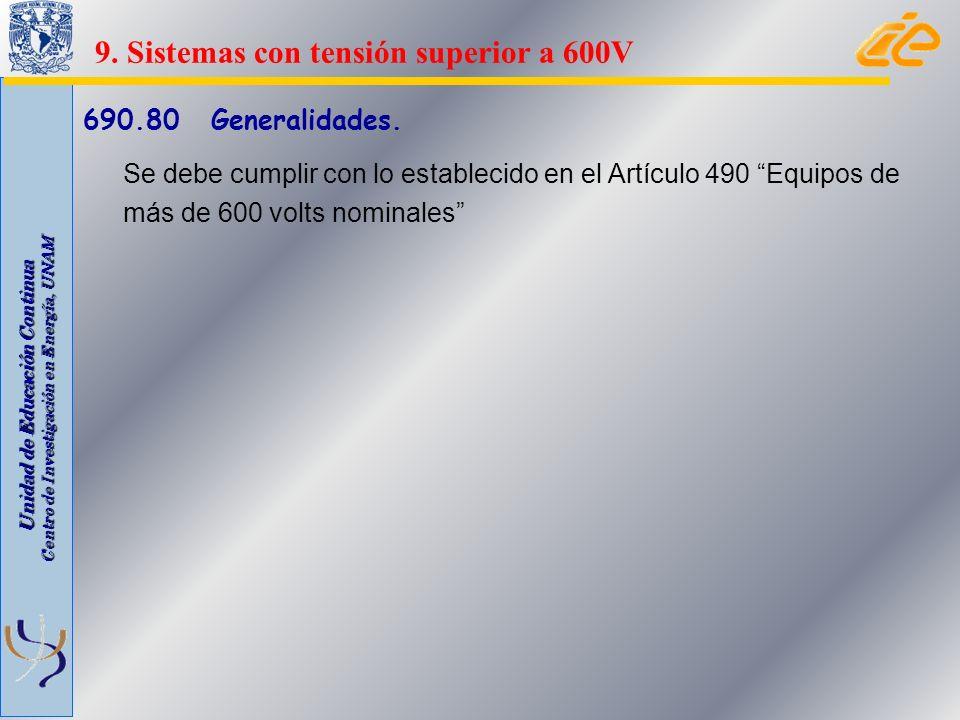 9. Sistemas con tensión superior a 600V